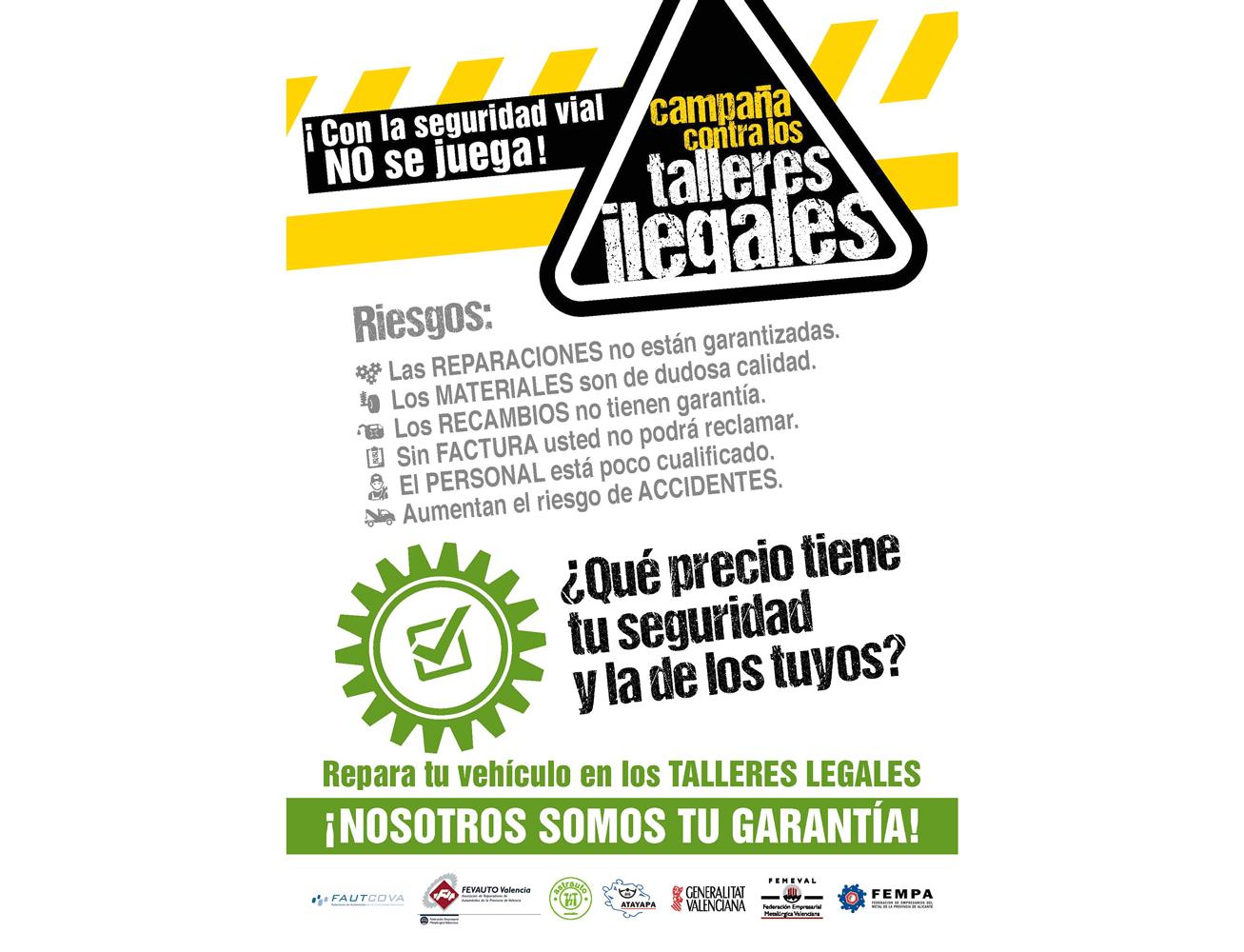 Cartel de la campaña de concienciación social de FAUTCOVA contra los talleres ilegales