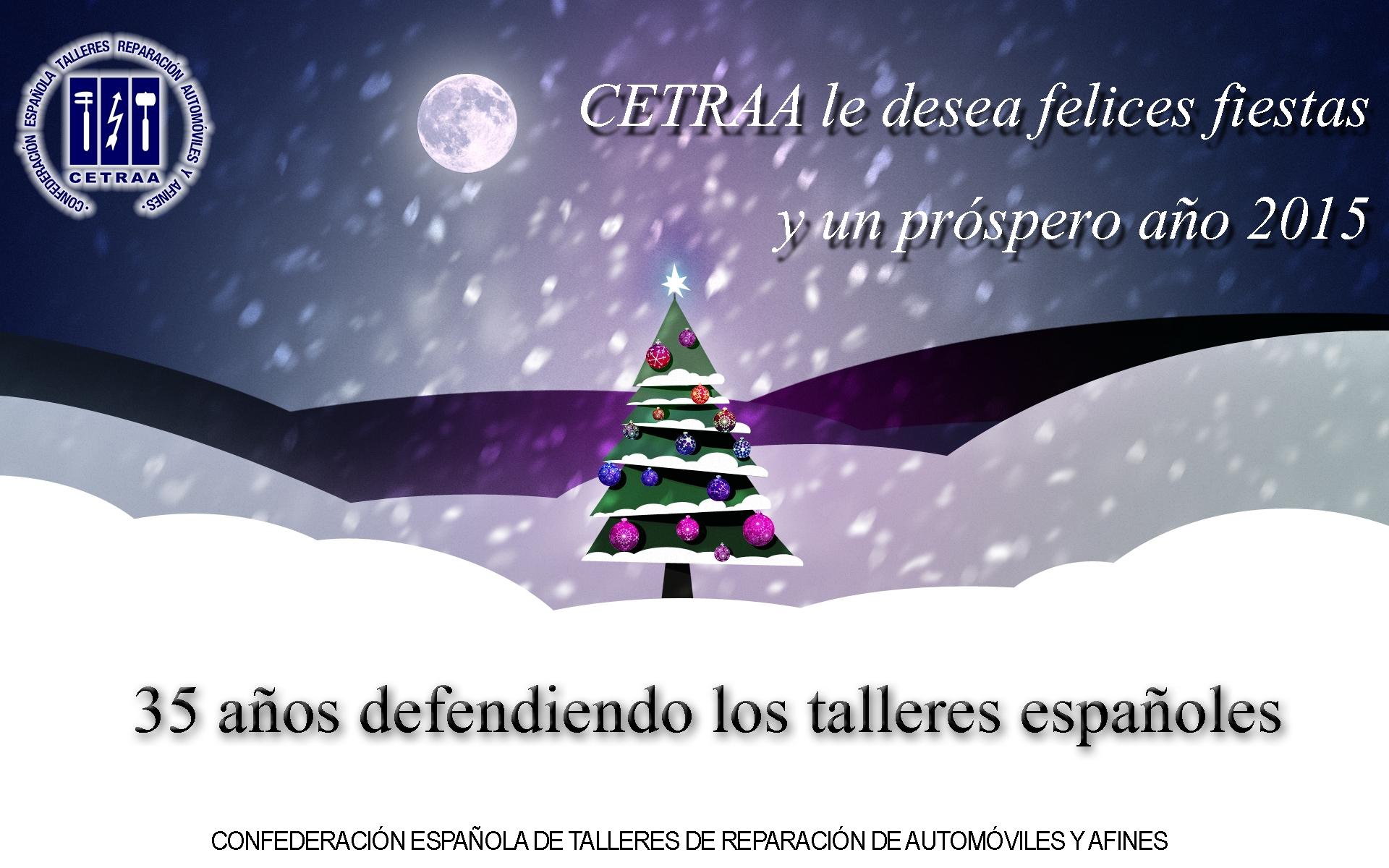 La Confederación Española de Talleres le desea felices fiestas y un próspero 2015